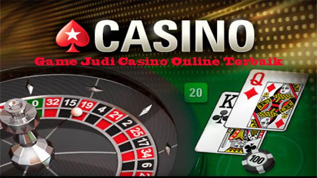 Game Judi Casino Online Terbaik