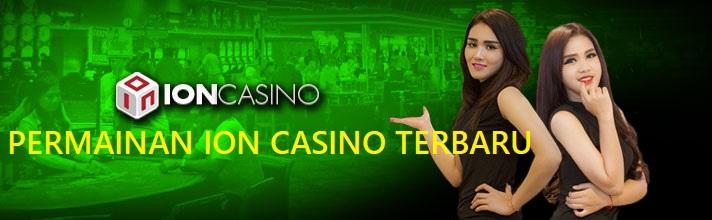 Cara Memilih Agen Ion Casino Resmi